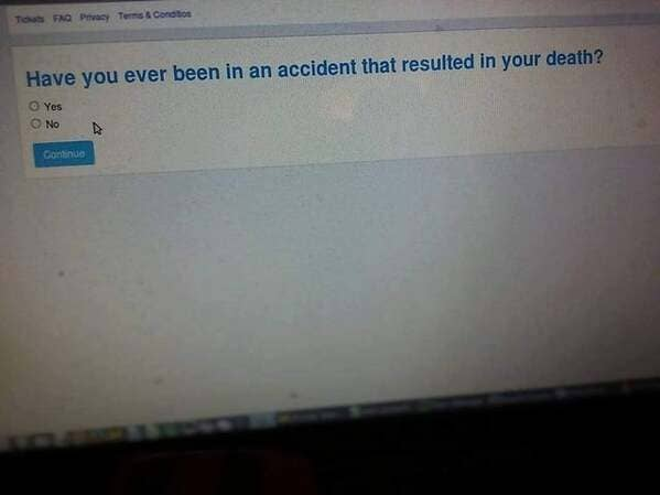 have you ever been in an accident that resulted in your death funny picture
