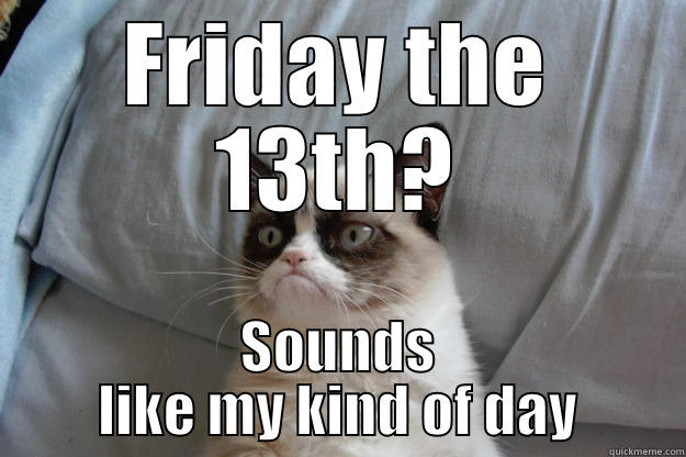Funny Meme Its Friday : Friday the 13th memes aren't bad luck is it? worldwideinterweb