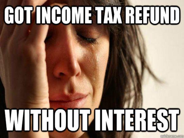 funny tax return memes the funniest tax season memes ever (gallery) worldwideinterweb,Tax Refund Memes