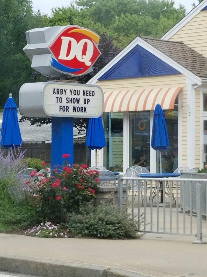 abby show up for work dairy queen funny sign