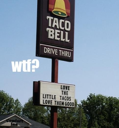 taco bell wtf 20120110 2059810642