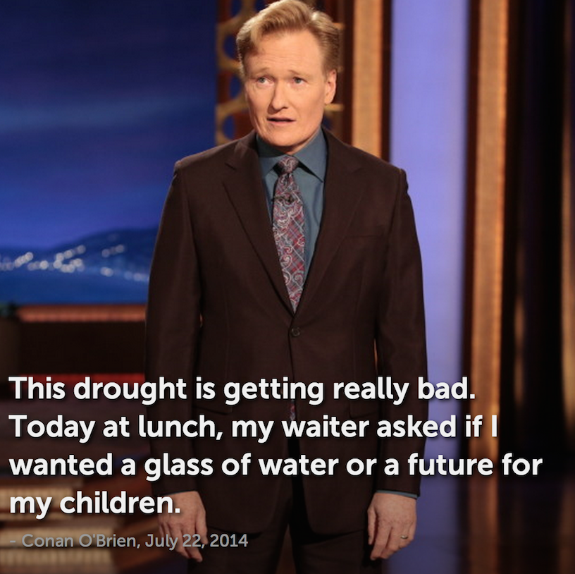 conan drought joke los angeles