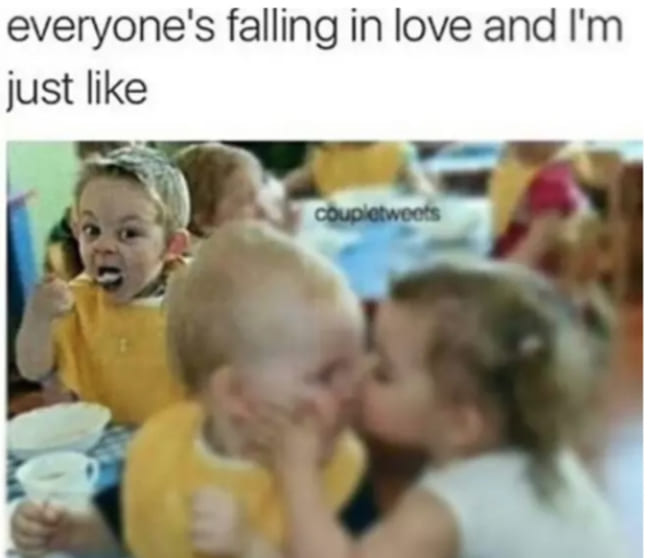 31 Funny Dating Memes That Ll Probably Make You Cry If You Re Single