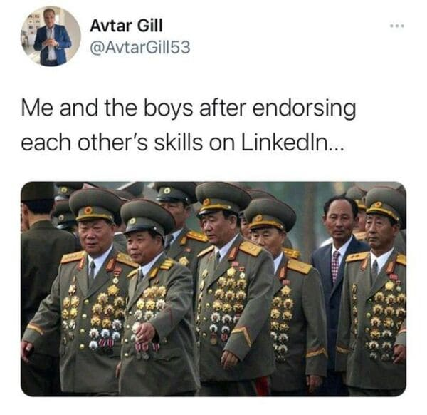 me and the boys endorsing each other on linkedin funny work meme