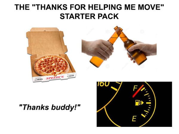thanks for helping me move starter pack