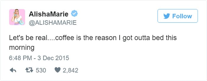 coffee is the reason i got out of bed meme