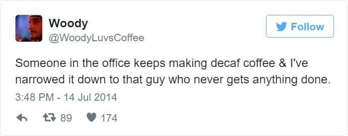 decaf coffee tweet meme