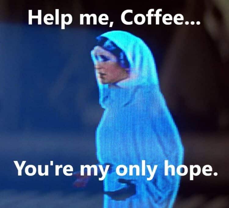 help me coffee star wars meme