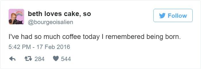 funny i remember being born coffee tweet meme
