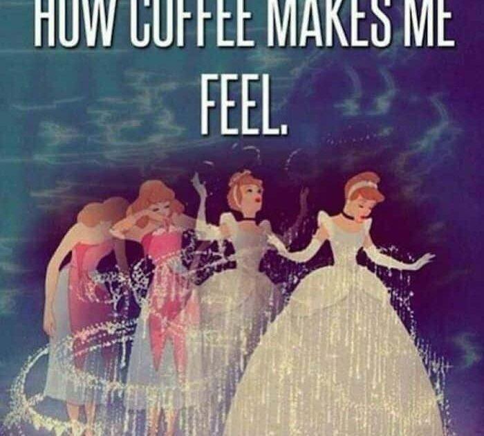 coffee makes me feel like a princess meme